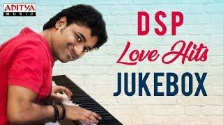 DSP Love Hits || Devi Sri Prasad Birthday Special || Devi Sri Prasad Songs Jukebox ♫♫ - ADITYAMUSIC