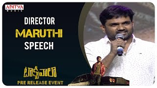 Director Maruthi Speech @ Taxiwaala Pre-Release EVENT | Vijay Deverakonda, Priyanka Jawalkar - ADITYAMUSIC