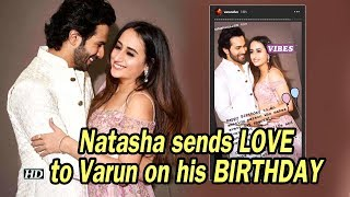 Natasha sends LOVE to Varun on his BIRTHDAY - IANSLIVE