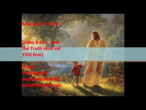 Moment of Truth - Jesus' Words Guides Your Universe