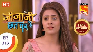 Jijaji Chhat Per Hai - Ep 313 - Full Episode - 18th March, 2019 - SABTV