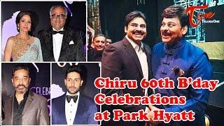 Chiranjeevi 60th Birthday Celebrations at Park Hyatt - TELUGUONE