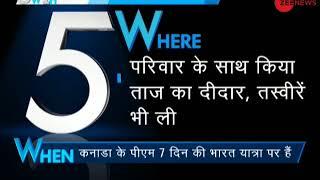 5W1H: Canadian PM Justin Trudeau visits Taj Mahal in Agra - ZEENEWS