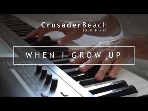 Happy Piano Instrumental Background Music | When I Grow Up by CrusaderBeach