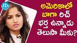 అమెరికాలో బాగా రిచ్ భర్త ఉన్నాడు తెలుసా మీకు? - Actress Madhavi Latha || Frankly With TNR - IDREAMMOVIES