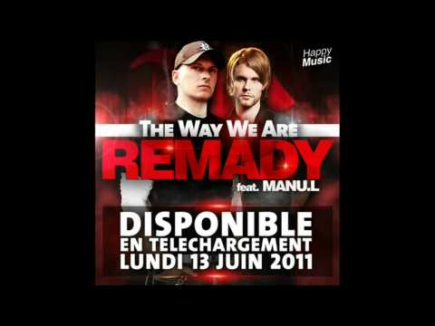 REMADY feat Manu L The Way We Are Radio Edit