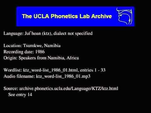 Ju|'hoan audio: ktz_word-list_1986_01