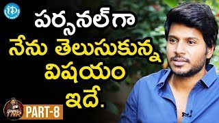 Actor Sundeep Kishan Exclusive Interview Part #8 | Frankly With TNR | Talking Movies With iDream - IDREAMMOVIES
