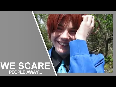 We scare people away....
