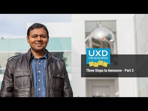 UXD: Three Steps To Awesome - Part 3 of 3
