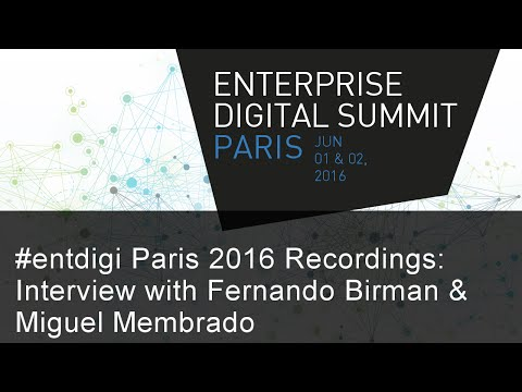 #EntDigi16 Recordings: Interview with Fernando Birman (Solvay) & Miguel Membrado (KIMIND)