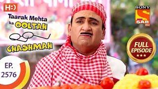 Taarak Mehta Ka Ooltah Chashmah - Ep 2576 - Full Episode - 15th October, 2018 - SABTV