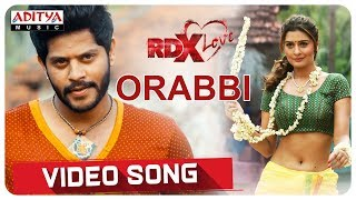 ORabbi Video Song  || RDXLove Songs || Payal Rajput, Tejus Kancherla || Radhan - ADITYAMUSIC