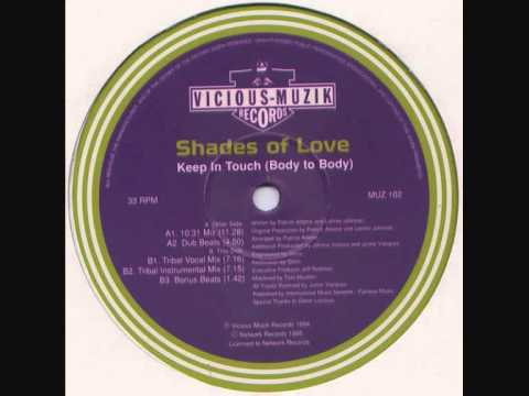 Shades Of Love - Keep In Touch (Body To Body)