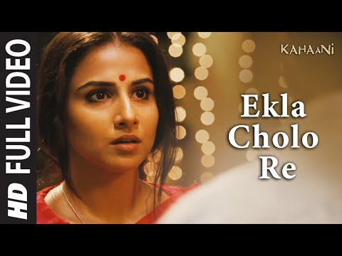 Ekla Cholo Re Song| Kahaani |Amitabh Bachchan - YouTube
