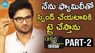 "#Sammohanam Team Interview Part#2 | Oh""Pra"" Show #3 - IDREAMMOVIES"