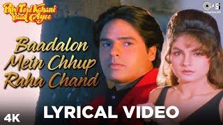 Baadalon Mein Chhup Lyrical - Phir Teri Kahani Yaad Aayi | Rahul Roy, Pooja| Kumar Sanu, Alka Yagnik - TIPSMUSIC