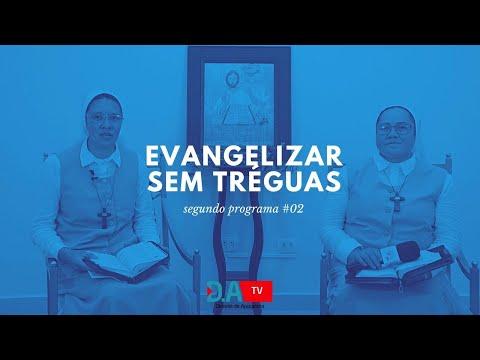 Evangelizar sem Tréguas segundo Programa #02