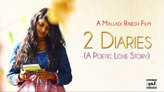 2 Diaries (FULL HD) - A Telugu Short Film by Malladi Rajesh | iMovie Junction - YOUTUBE
