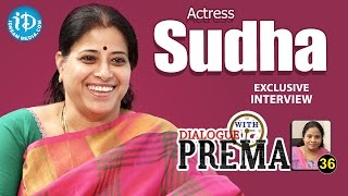 Actress Sudha Exclusive Interview || Dialogue With Prema || Celebration Of Life #36 - IDREAMMOVIES