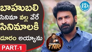 Baahubali Subbaraju Interview Part 1 | Frankly With TNR | Talking Movies With iDream - IDREAMMOVIES
