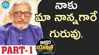 Renowed Writer Pathanjali Sastri Exclusive Interview - Part #1 || Akshara Yathra With Mrunalini - IDREAMMOVIES