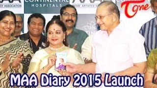 Movie Artists Association || MAA Diary 2015 Launch - TELUGUONE