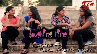 Laughing Time #9 (Re - release)   Real Happy Days   #TeluguComedyWebSeries   Ravi Ganjam - TELUGUONE