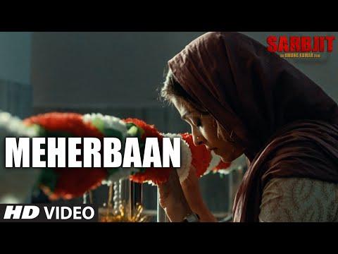 Meherbaan Video Song | SARBJIT | Aishwarya Rai Bachchan, Randeep Hooda