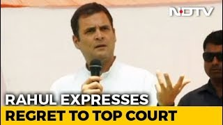 Rahul Gandhi Expresses Regret To Top Court On Remarks On Its Rafale Order - NDTV