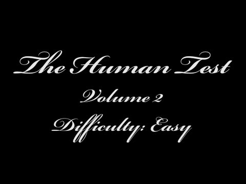 The Human Test: Volume 2