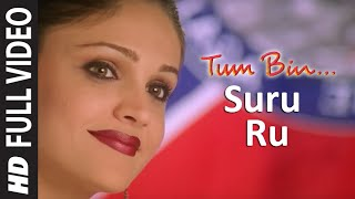 Suru Ru [Full Song] Tum Bin... Love Will Find A Way - YouTube