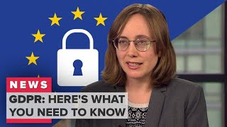 The EU's new GDPR privacy law explained (CNET News) - CNETTV
