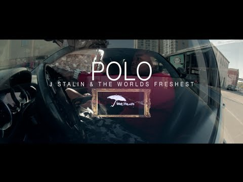 J. Stalin x The World's Freshest - P.O.L.O. (Music Video)