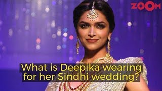 Deepika Padukone's Outfit for Sindhi Wedding with Ranveer Singh REVEALED - ZOOMDEKHO