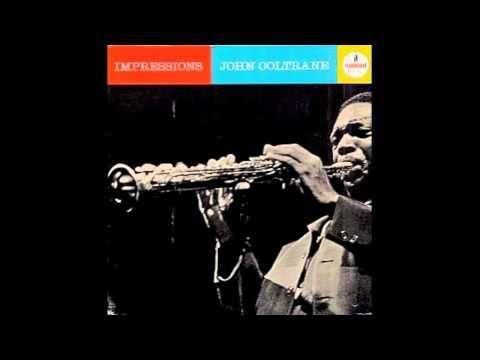 John Coltrane - Impressions (Complete)