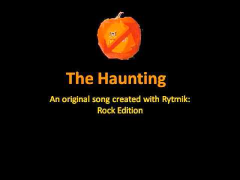 Orignial Rytmik Rock Edition Song: The Haunting by Ecto1989