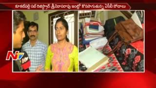 ACB Raids Continues on Kukatpally Sub Registrar Srinivasa Rao House || Rs 200 Crore || NTV - NTVTELUGUHD