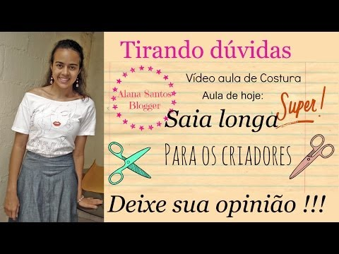 Vídeo aula molde saia longa Alana Santos Blogger