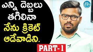 Indian Blind Cricket Team Captain Ajay Kumar Reddy Interview - Part #1 || Dil Se With Anjali - IDREAMMOVIES
