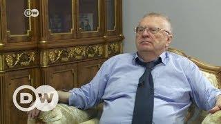 Zhirinovski: 'I'll take the world to the brink of war' - DEUTSCHEWELLEENGLISH