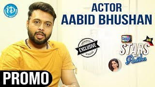 Actor Aabid bhushan Interview - Promo || Soap Stars With Anitha #40 - IDREAMMOVIES