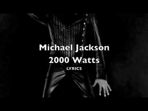 Michael Jackson 2000 watts invincible album 2001 LYRICS