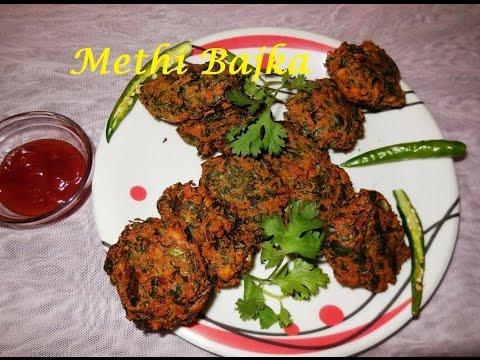 Evening Snacks - Methi's Bajka (मेथी बजका)...