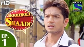 Mooh Boli Shaadi - 23rd February 2015 : Episode 1