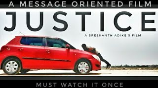 Justice A Message Oriented Telugu Short Film || Directed by Sreekanth Adike - YOUTUBE