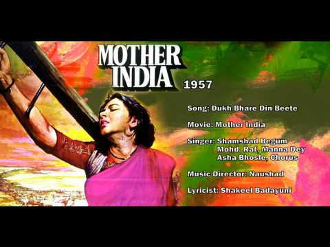 Duhkh Bhare Din Bite Re Bhaiyaa - Mother India (1957) - Music By Naushad