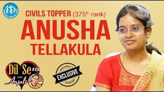 Civils Topper (375th Rank) Anusha Tellakula - Exclusive Interview || Dil Se With Anjali #124 - IDREAMMOVIES