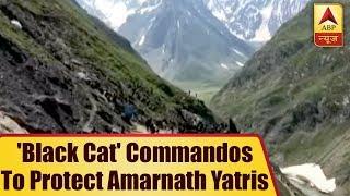EXCLUSIVE: 'Black Cat' commandos to protect Amarnath Yatris - ABPNEWSTV