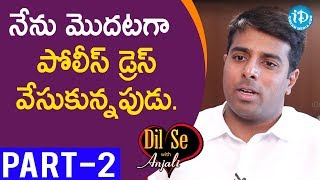 GHMC Enforcement Director Vishwajith Kampati IPS Interview Part #2 || Dil Se With Anjali - IDREAMMOVIES